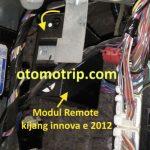Letak modul remote innova e 2012 untuk mengatasi alarm mobil bunyi terus